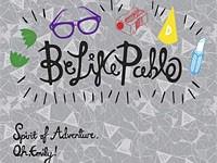 Be Like Pablo – Spirit Of Adventure