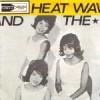 Martha And the Vandellas – Heatwave