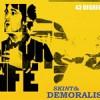 Skint & Demoralised – 43 Degrees